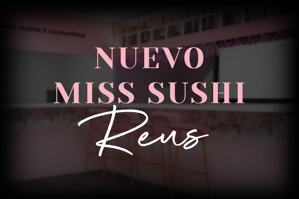 Haz tu pedido de delivery o take away en  misssushi.es o llamando al 977 01 93 95. <br>Disfruta de todos nuestros nuevos platos.